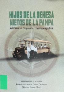 Hijos de la dehesea, nietos de la Pampa