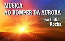 MÚSICA AO ROMPER DA AURORA 1