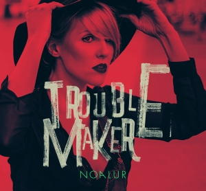 noa_lur_troublemaker